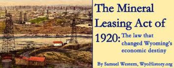 Fig. 7 : Le Leasing Act de 1920.